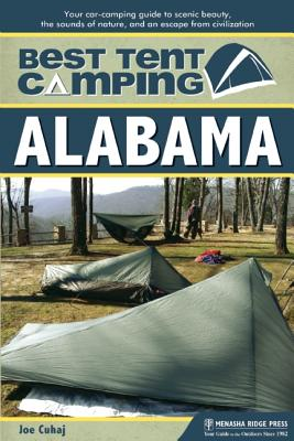 Best Tent Camping By Cuhaj, Joe